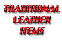 Traditional Leather Items