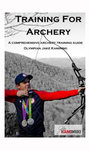 Training for Archery - Jake Kaminski